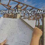 Giấy phép xây dựng tạm là gì?