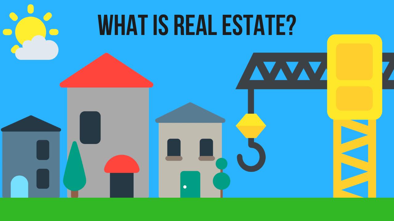 Bất động sản là gì?