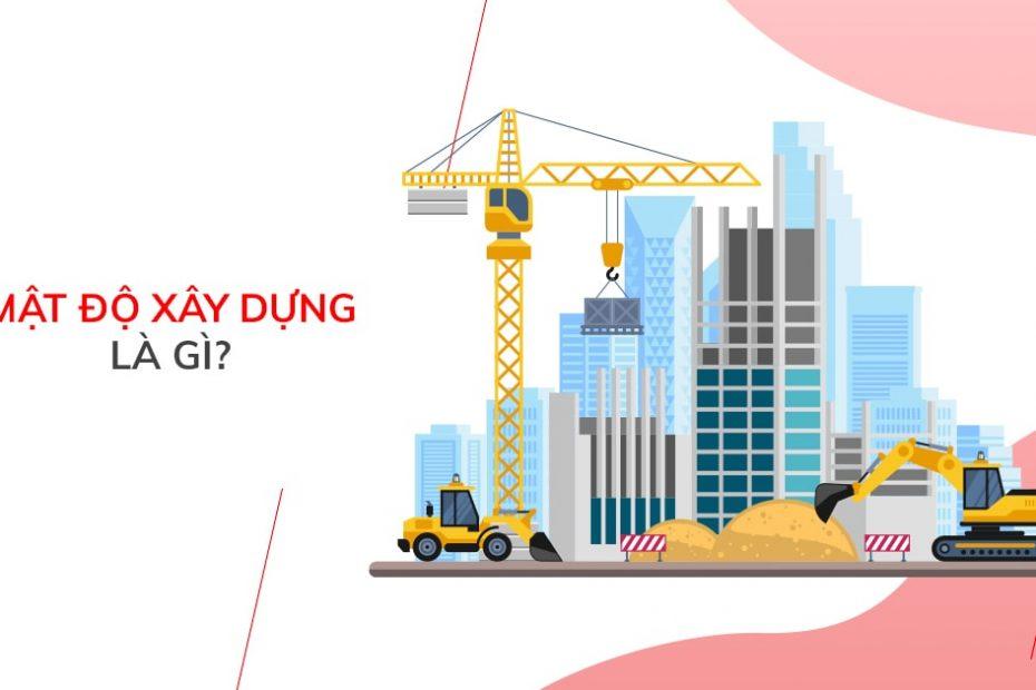 Mật độ xây dựng là gì?