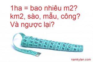1 ha bằng bao nhiêu m2?